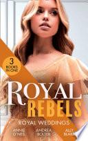 Royal Rebels Royal Weddings Claiming His Pregnant Princess Italian Royals The Italian S Runaway Princess Rescuing The Royal Runaway Bride