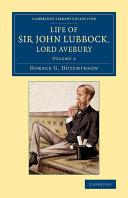 Life of Sir John Lubbock, Lord Avebury ebook
