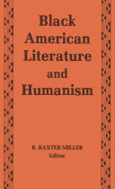 Black American Literature and Humanism