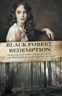 Black Forest Redemption