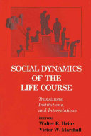 Social Dynamics of the Life Course