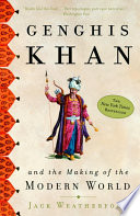 Genghis Khan and the Making of the Modern World image