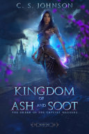Kingdom of Ash and Soot (Book One of The Order of the Crystal Daggers) [Pdf/ePub] eBook