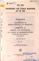 H R  5254  Engineering and Science Manpower Act of 1982