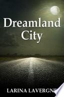 Dreamland City Book PDF