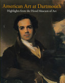 American Art At Dartmouth Book PDF