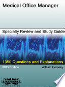 Medical Office Manager Specialty Review And Study Guide
