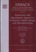 Geometric and Algorithmic Aspects of Computer-aided Design and Manufacturing