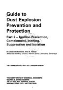 Guide to Dust Explosion Prevention and Protection Book