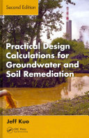 Practical Design Calculations for Groundwater and Soil Remediation, Second Edition ebook