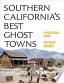 Southern California's Best Ghost Towns