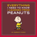 Everything I Need to Know I Learned from Peanuts
