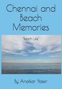 Chennai and Beach Memories