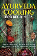 AYURVEDA COOKING for Beginners Book
