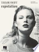Taylor Swift   Reputation Songbook