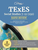 TExES Social Studies 7 12  232  Rapid Review Study Guide