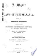 A Digest of the Laws of Pennsylvania