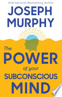 The Power of Your Subconscious Mind Pdf/ePub eBook