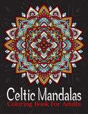 Celtic Mandalas Coloring Book For Adult
