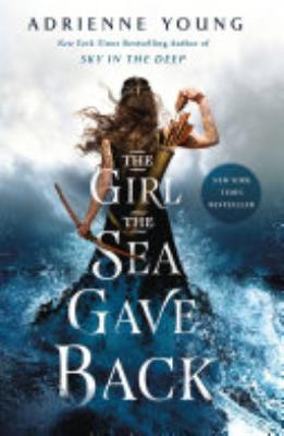 Book cover of 'The Girl the Sea Gave Back' by Adrienne Young