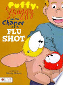 Puffy, Squiggy, and the Chance of a Flu Shot