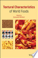 Textural Characteristics of World Foods Book