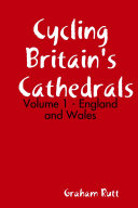 Cycling Britain s Cathedrals Volume 1