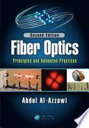 Fiber Optics  : Principles and Advanced Practices, Second Edition