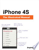 iPhone 4S  The Illustrated Manual