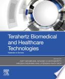 Terahertz Biomedical And Healthcare Technologies Book PDF