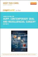 Contemporary Oral and Maxillofacial Surgery - Pageburst E-Book on Kno (Retail Access Card)