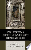 Book cover for Forms of the body in contemporary Japanese society, literature, and culture