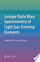 Isotope Ratio Mass Spectrometry of Light Gas Forming Elements