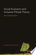 Social Evolution and Inclusive Fitness Theory