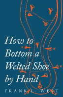 Pdf How to Bottom a Welted Shoe By Hand Telecharger