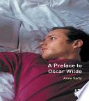 A Preface to Oscar Wilde
