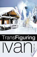 Trans Figuring Ivan