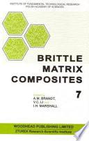 Brittle Matrix Composites 7