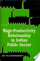 Wage Productivity Relationship in Indian Public Sector Book