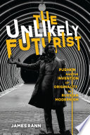 The Unlikely Futurist