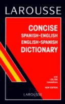 Larousse Concise Spanish English  English Spanish Dictionary