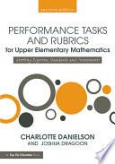 Performance Tasks And Rubrics For Upper Elementary Mathematics