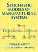 Stochastic Models of Manufacturing Systems Book