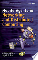 Mobile Agents In Networking And Distributed Computing