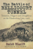 The Battle of the Bellicourt Tunnel
