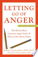 """Letting Go of Anger: The Eleven Most Common Anger Styles and What to Do About Them"" by Patricia Potter-Efron, Ronald Potter-Efron"