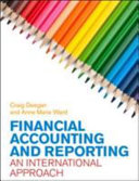 Financial accounting and reporting : an international approach