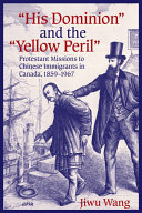 """""""His Dominion"""" and the """"Yellow Peril"""""""