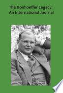 The Bonhoeffer Legacy Book PDF