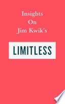 Insights on Jim Kwik's Limitless Pdf/ePub eBook
